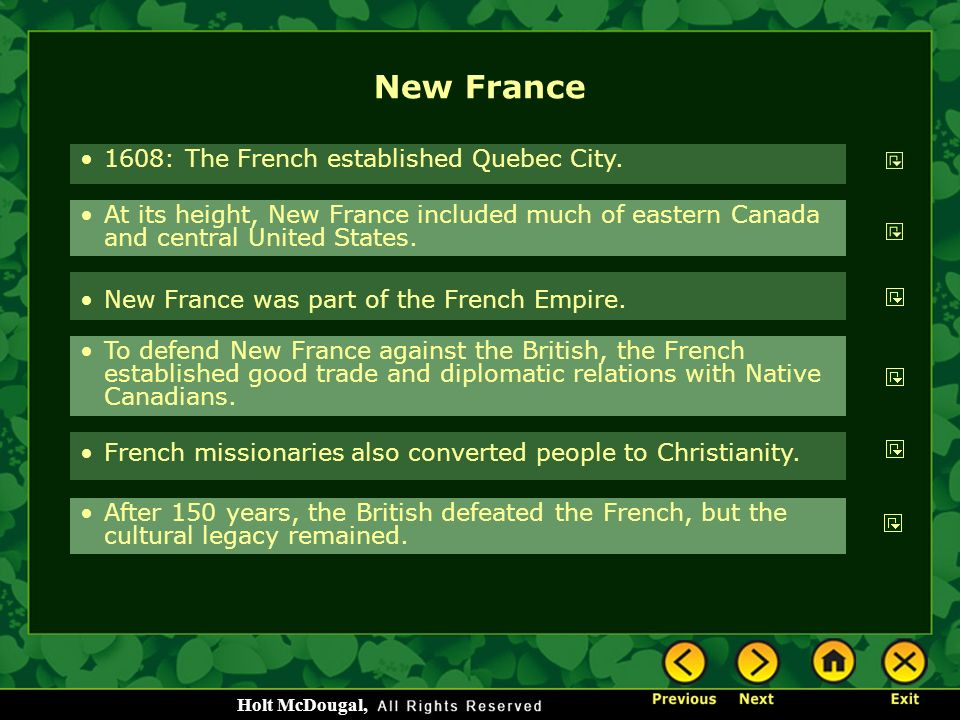 New France 1608: The French established Quebec City.