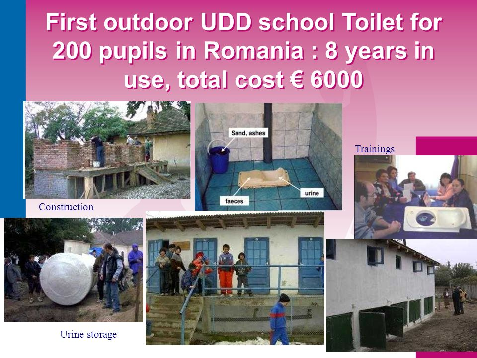 First outdoor UDD school Toilet for 200 pupils in Romania : 8 years in use, total cost € 6000