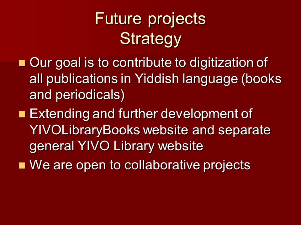 Future projects Strategy