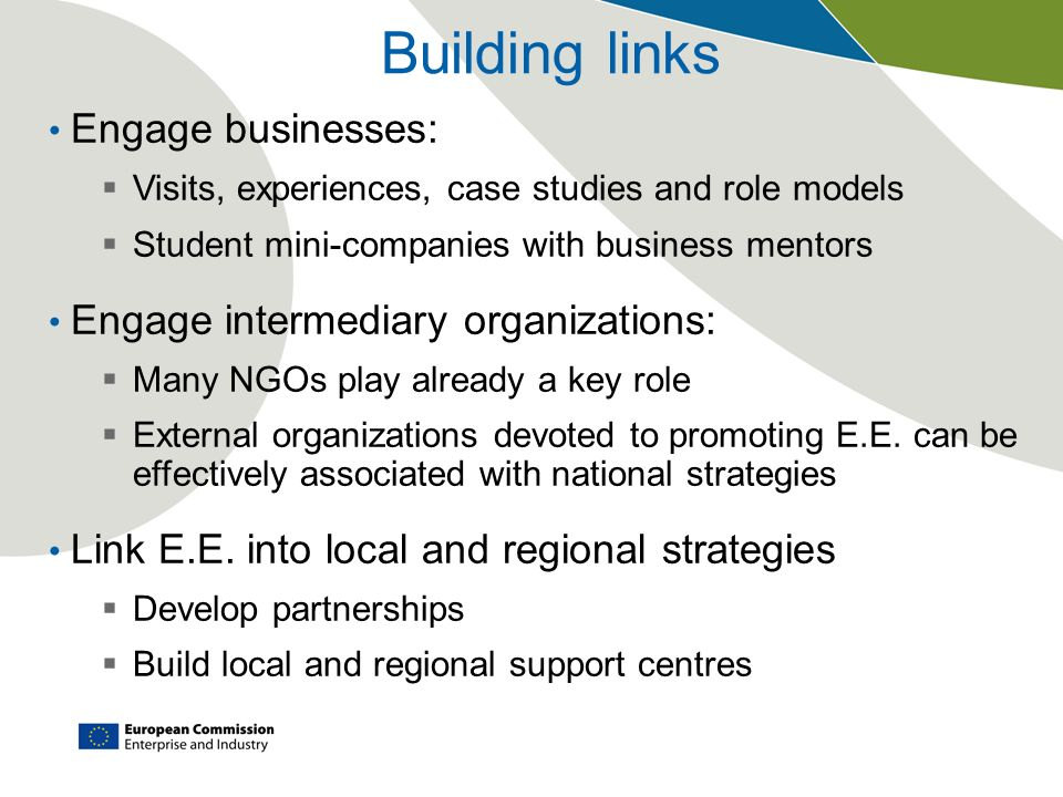 Building links Engage businesses: