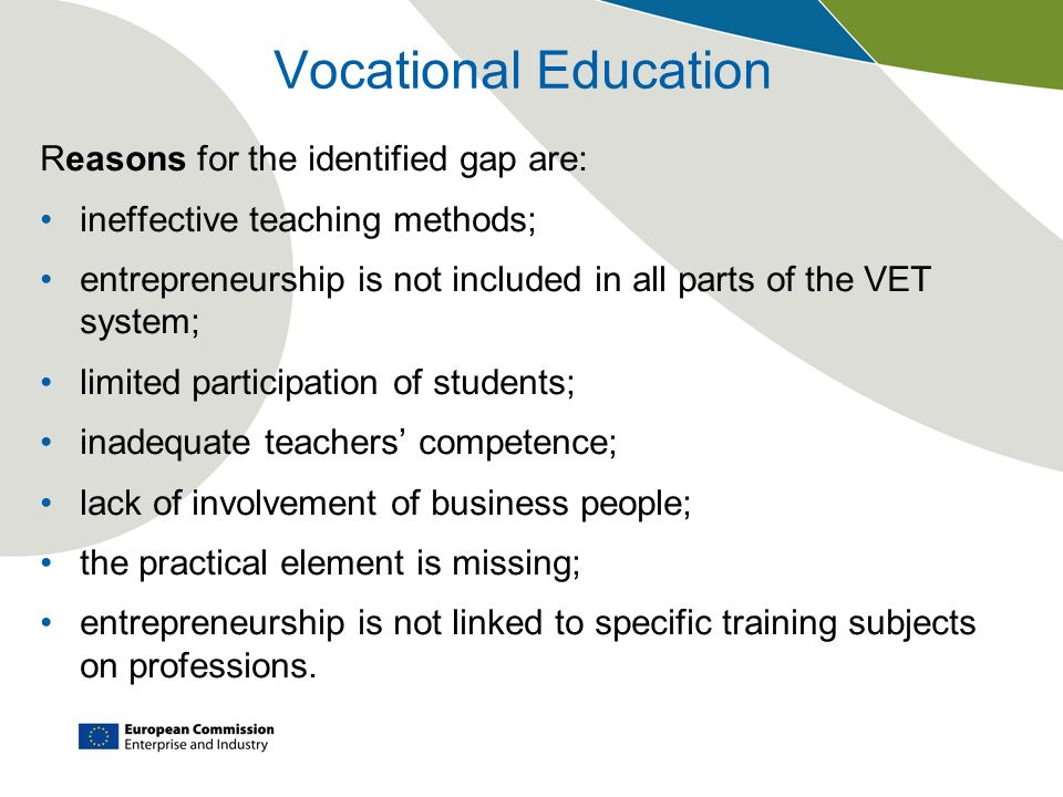 Vocational Education Reasons for the identified gap are: