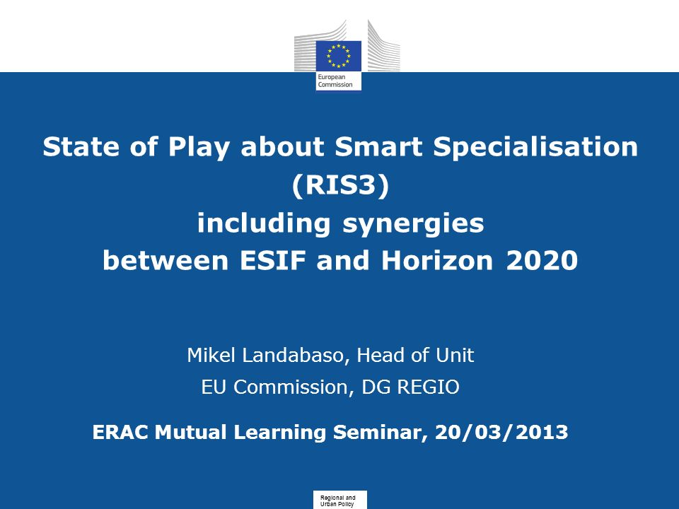 State of Play about Smart Specialisation (RIS3) including synergies