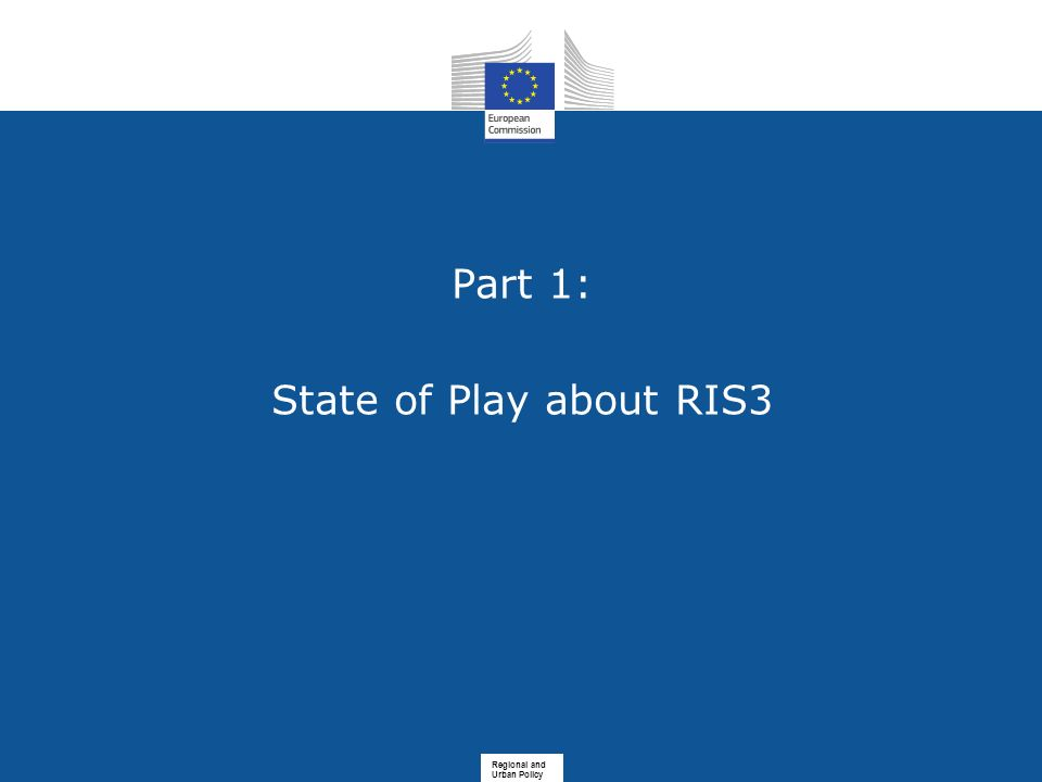 Part 1: State of Play about RIS3
