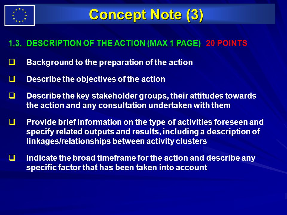 Concept Note (3) 1.3. DESCRIPTION OF THE ACTION (MAX 1 PAGE) 20 POINTS