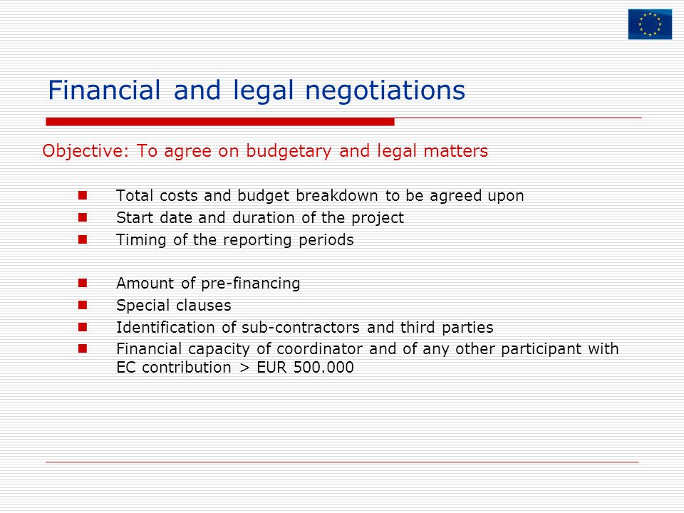Financial and legal negotiations