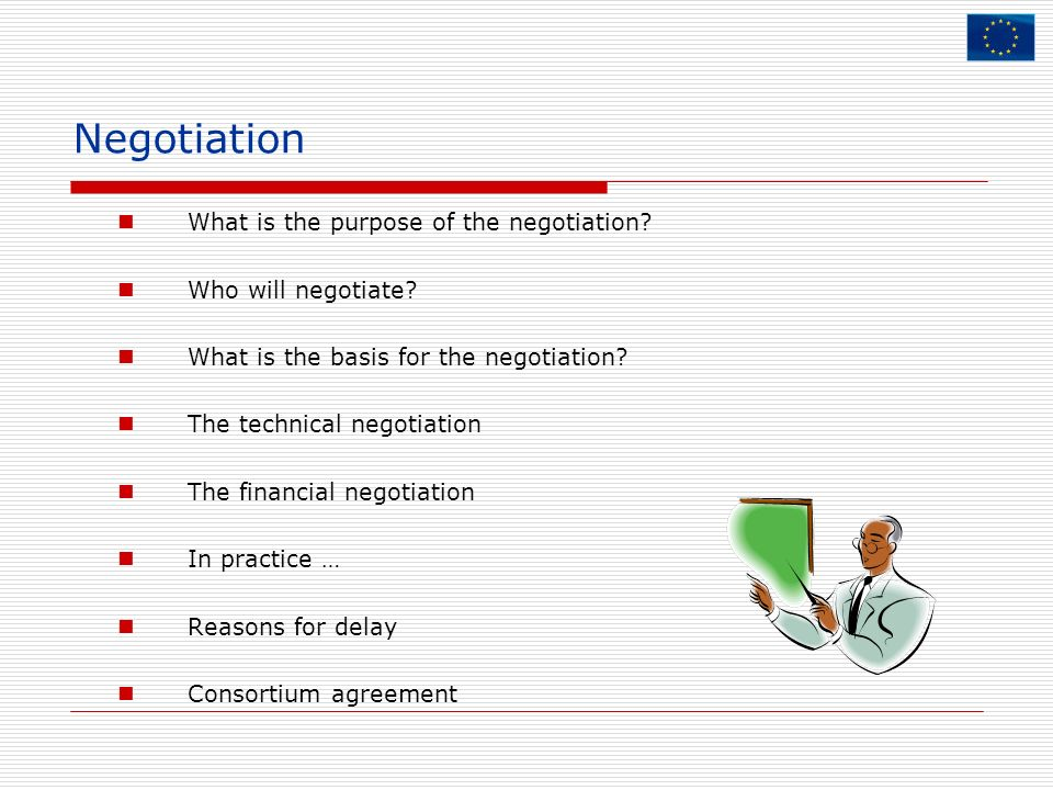 Negotiation What is the purpose of the negotiation