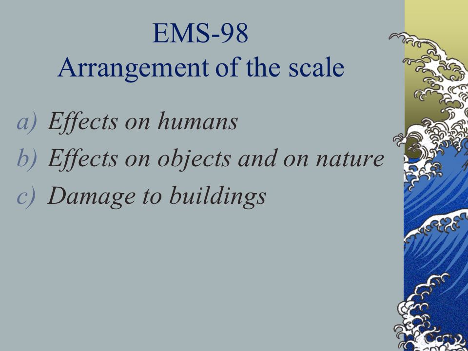 EMS-98 Arrangement of the scale