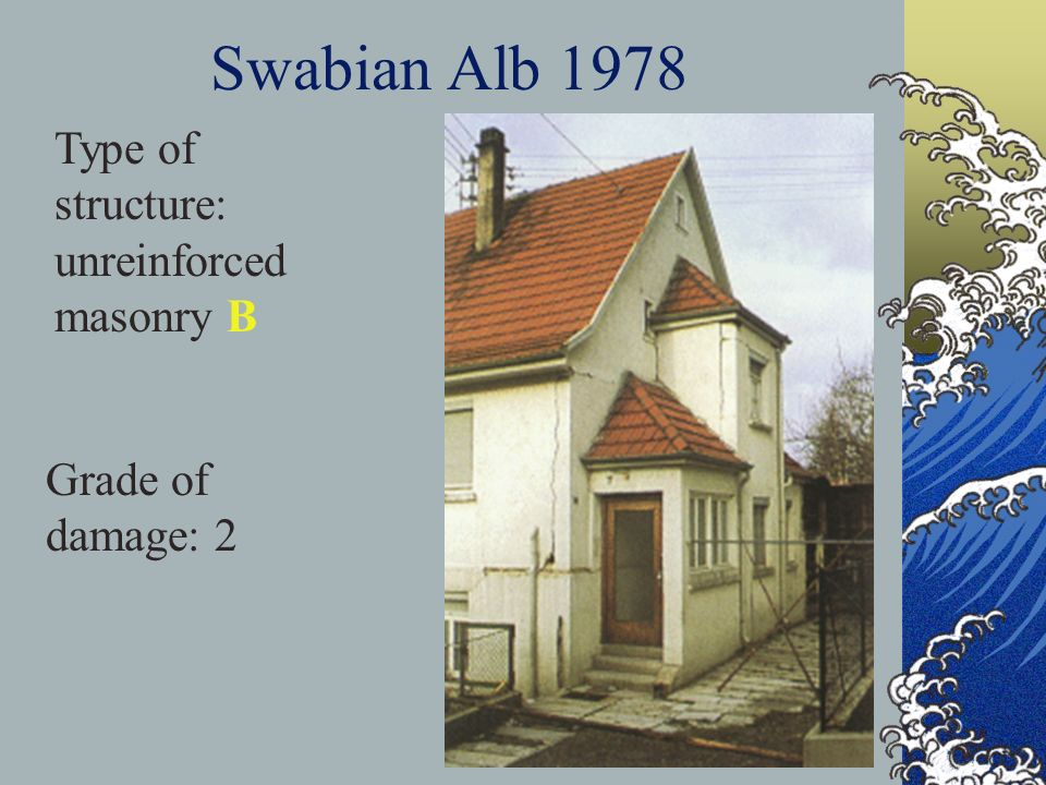 Swabian Alb 1978 Type of structure: unreinforced masonry B