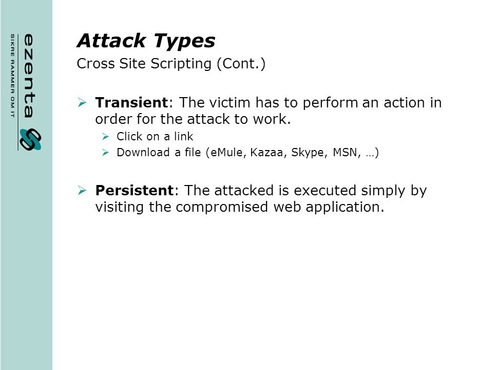 Attack Types Cross Site Scripting (Cont.)