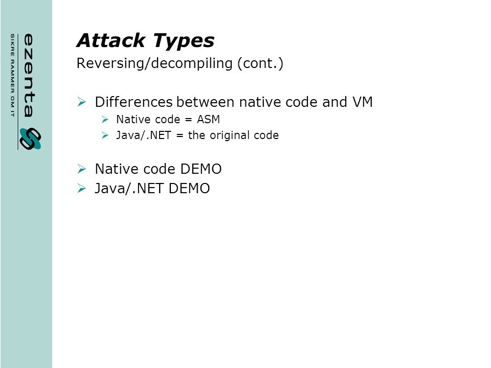 Attack Types Reversing/decompiling (cont.)