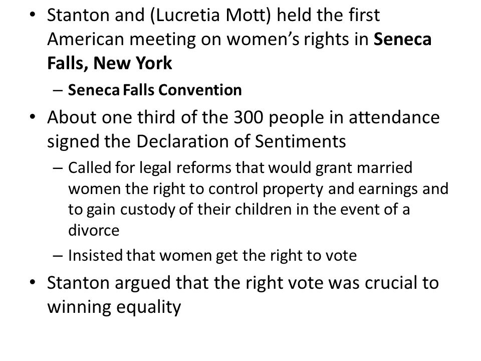 Stanton argued that the right vote was crucial to winning equality