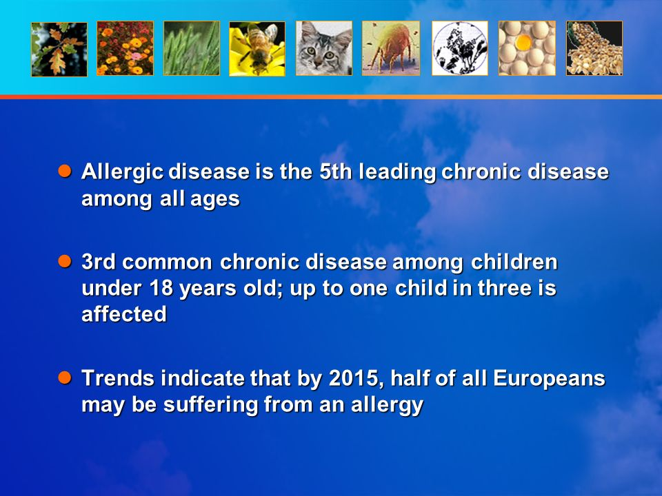 Allergic disease is the 5th leading chronic disease among all ages