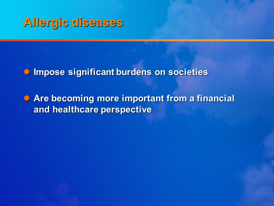 Allergic diseases Impose significant burdens on societies