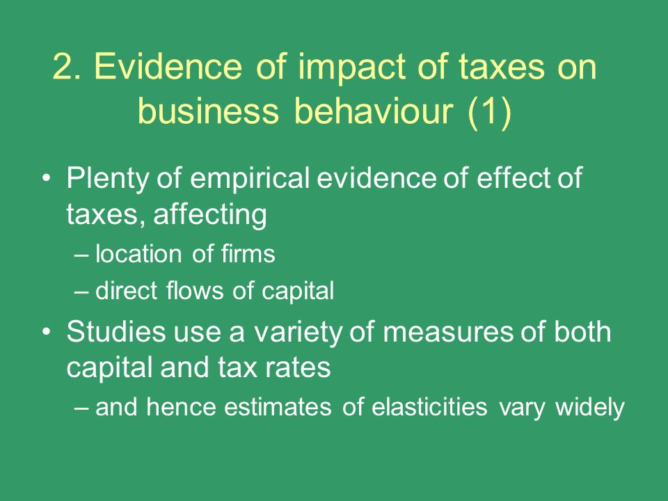 2. Evidence of impact of taxes on business behaviour (1)