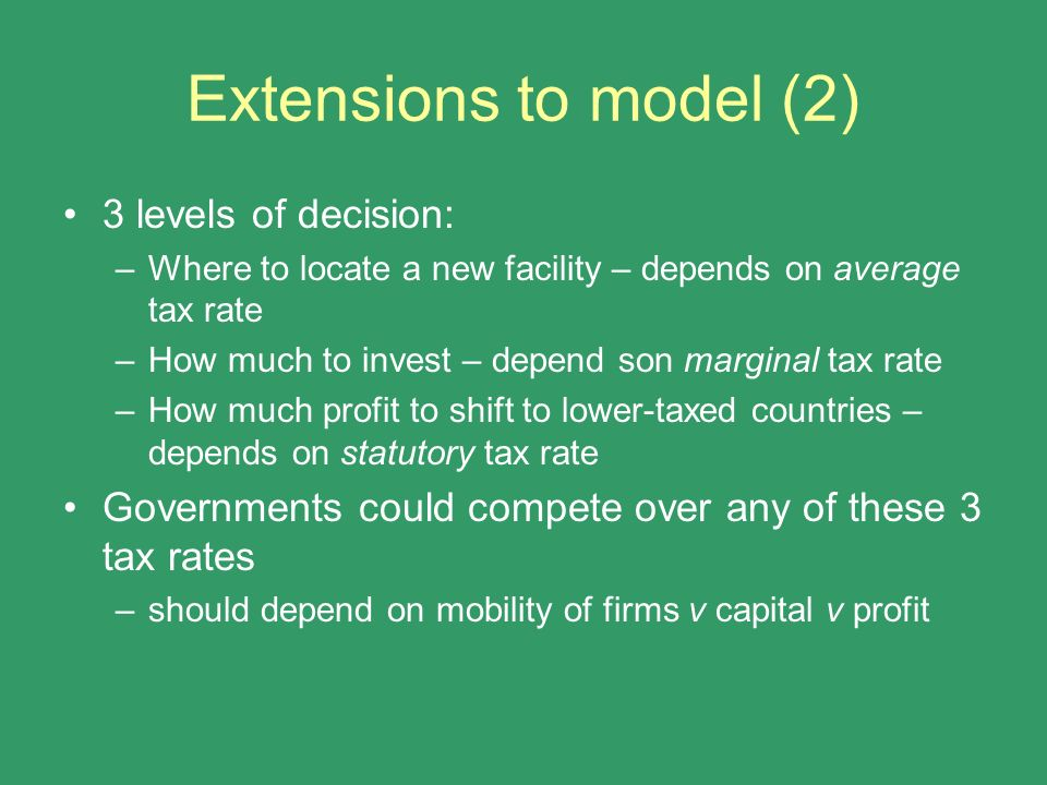 Extensions to model (2) 3 levels of decision: