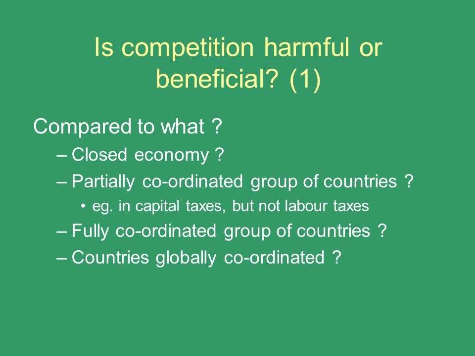 Is competition harmful or beneficial (1)