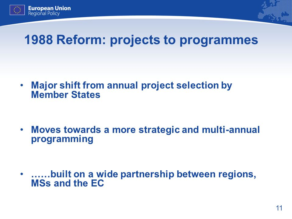 1988 Reform: projects to programmes
