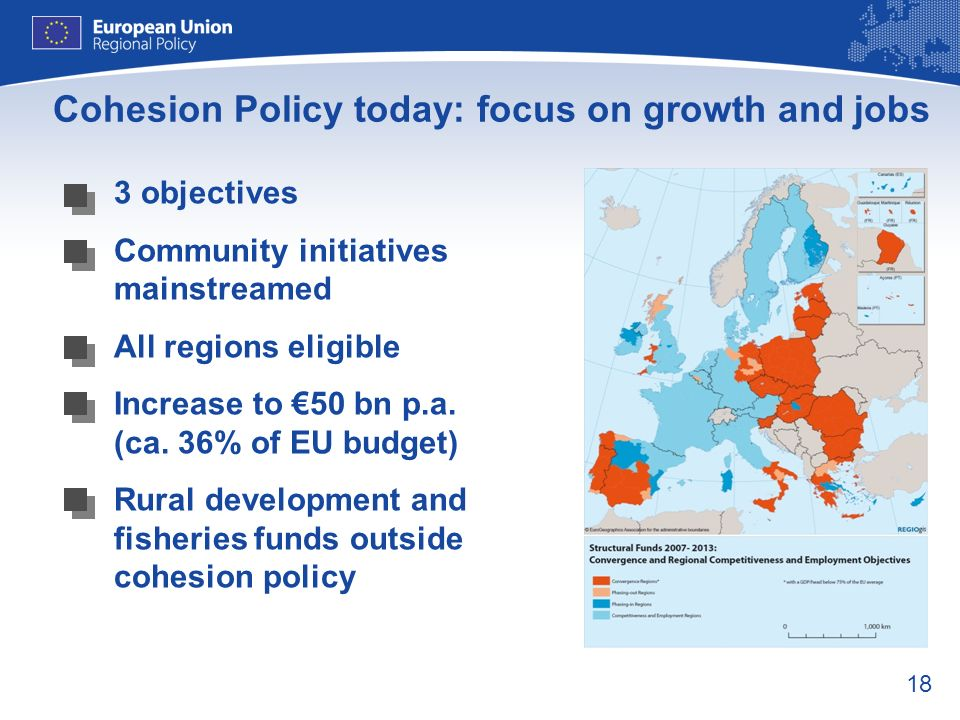 Cohesion Policy today: focus on growth and jobs