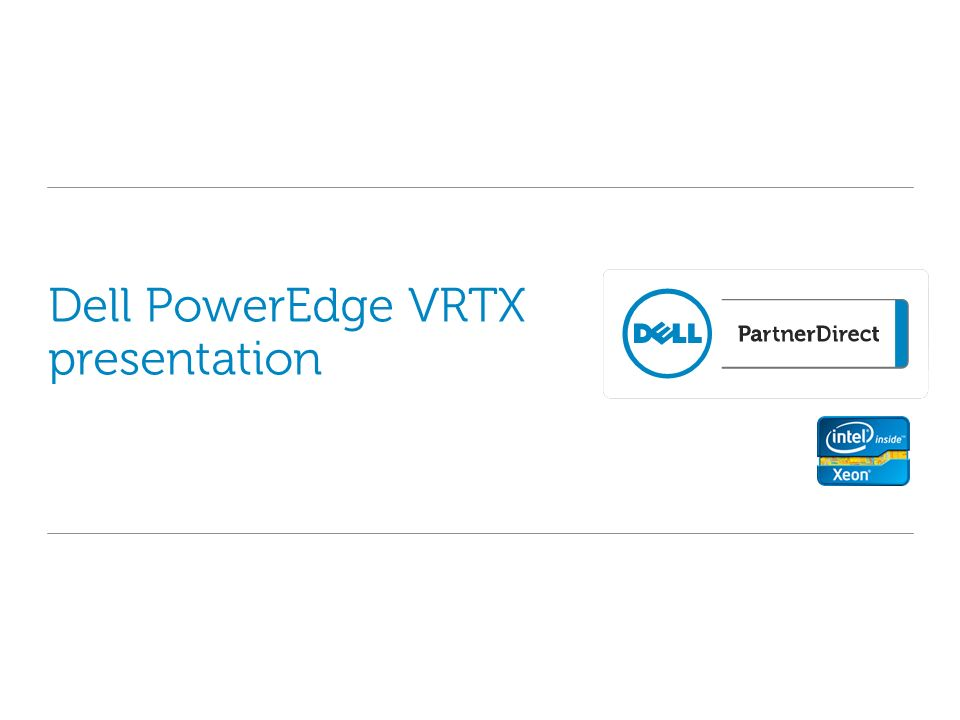 Dell PowerEdge VRTX presentation - ppt download