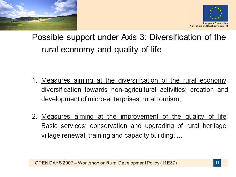 Possible support under Axis 3: Diversification of the rural economy and quality of life