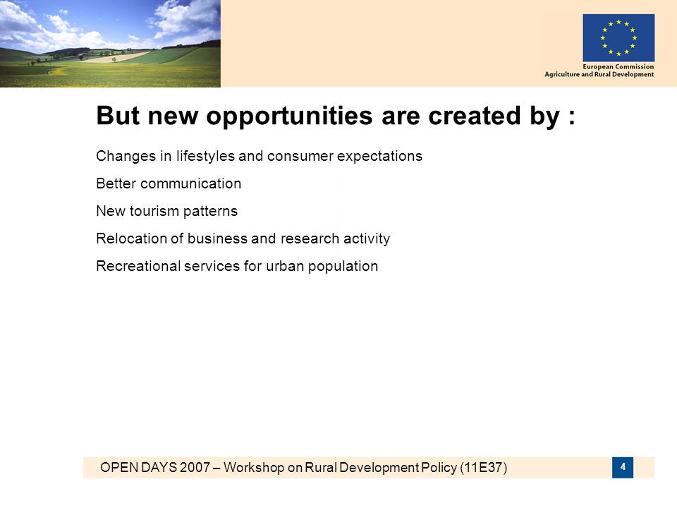 But new opportunities are created by :