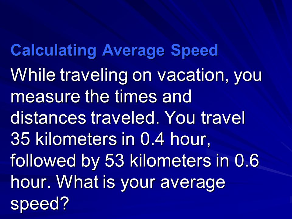 Calculating Average Speed
