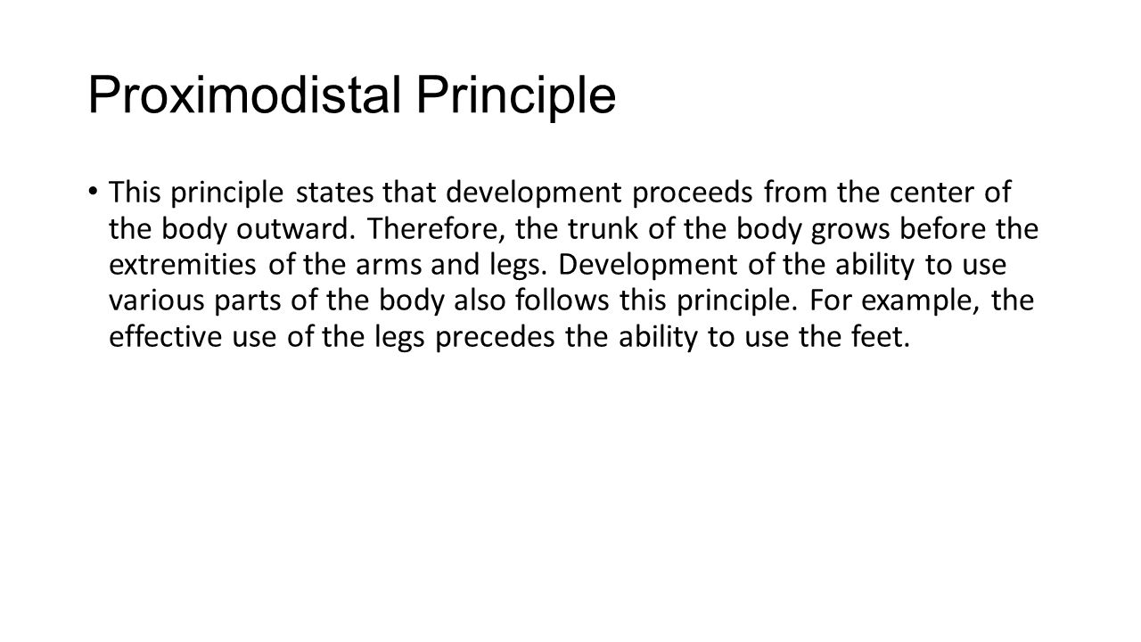 what is the proximodistal principle