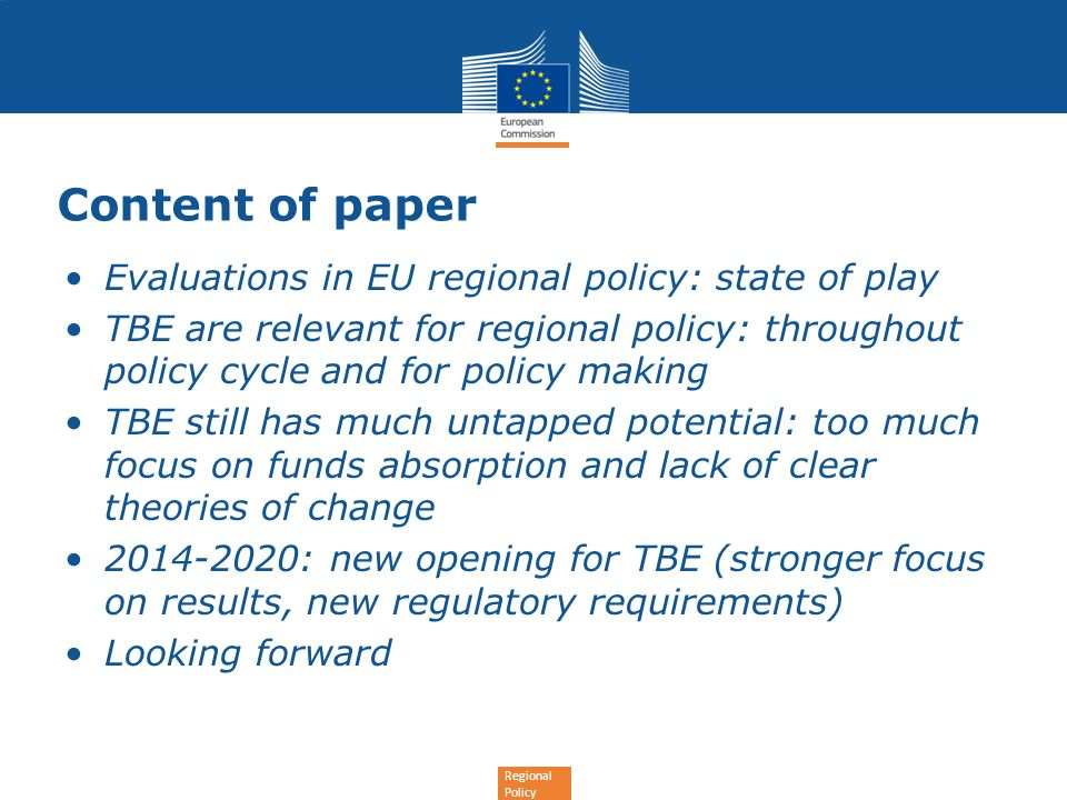 Content of paper Evaluations in EU regional policy: state of play