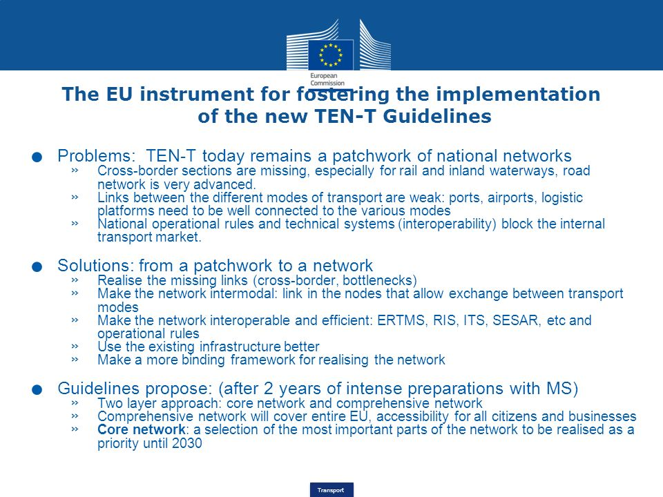 The EU instrument for fostering the implementation of the new TEN-T Guidelines
