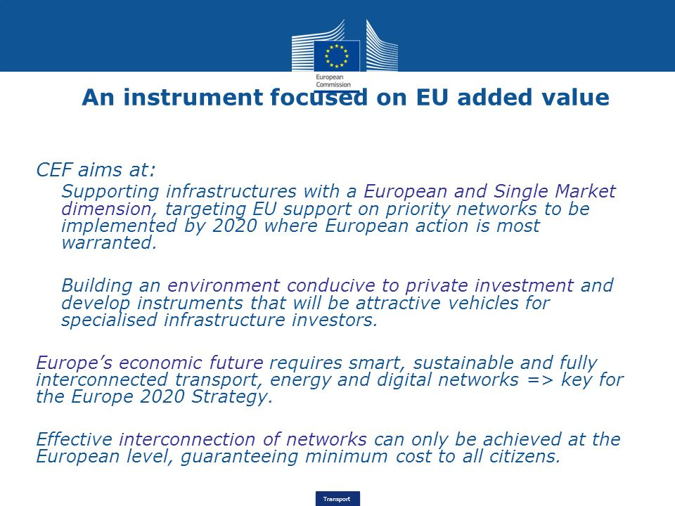 An instrument focused on EU added value