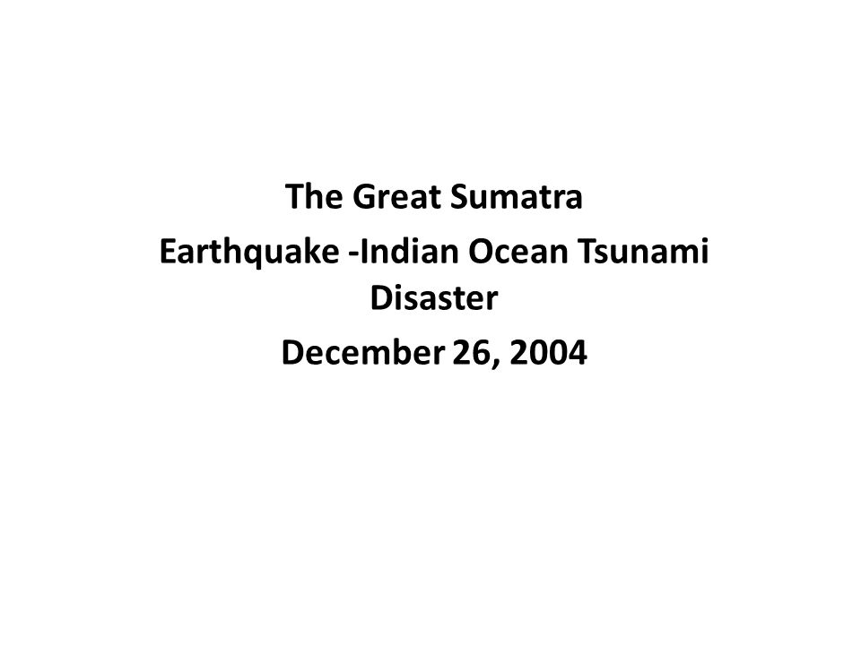 INDONESIA'S MOST NOTABLE TSUNAMI DISASTER