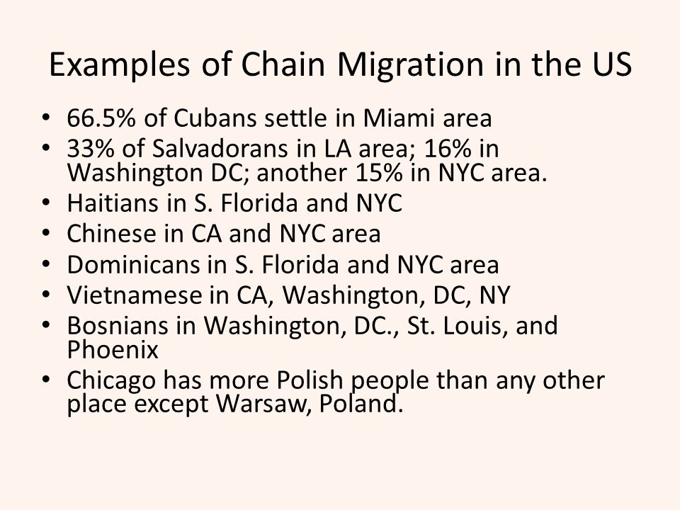 Examples of Chain Migration in the US