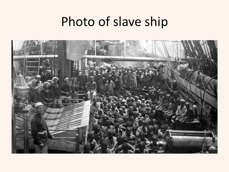 Photo of slave ship