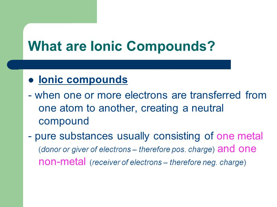 What are Ionic Compounds