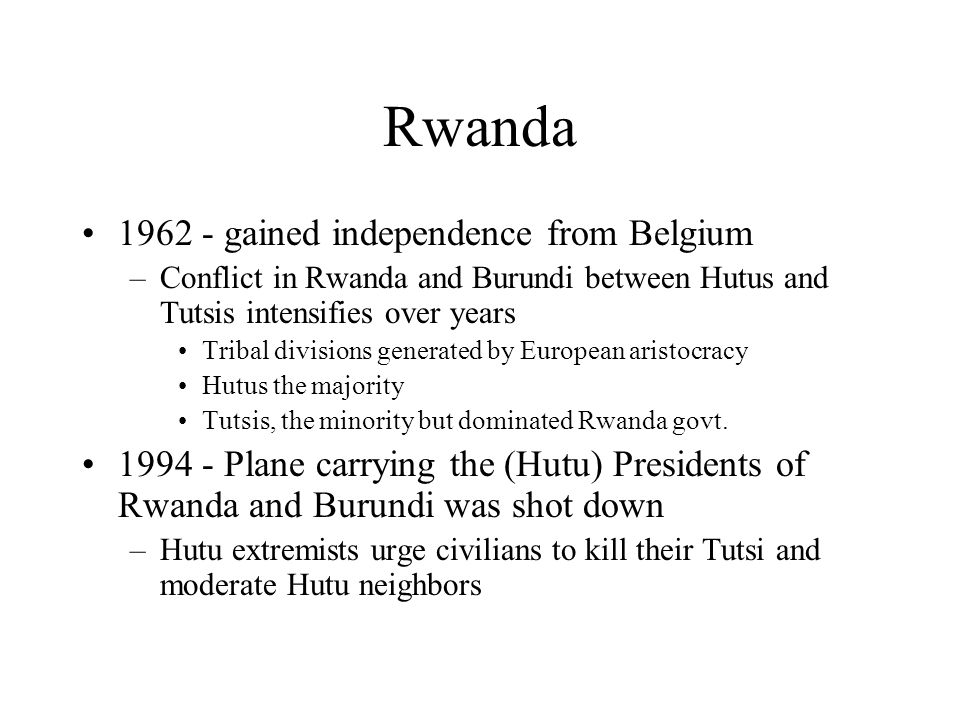 Rwanda gained independence from Belgium
