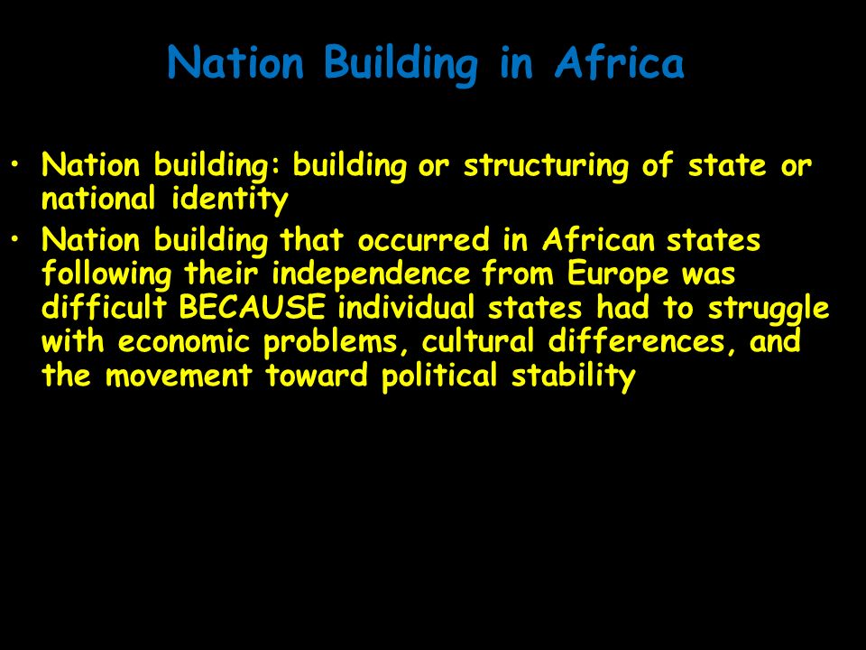 Nation Building in Africa
