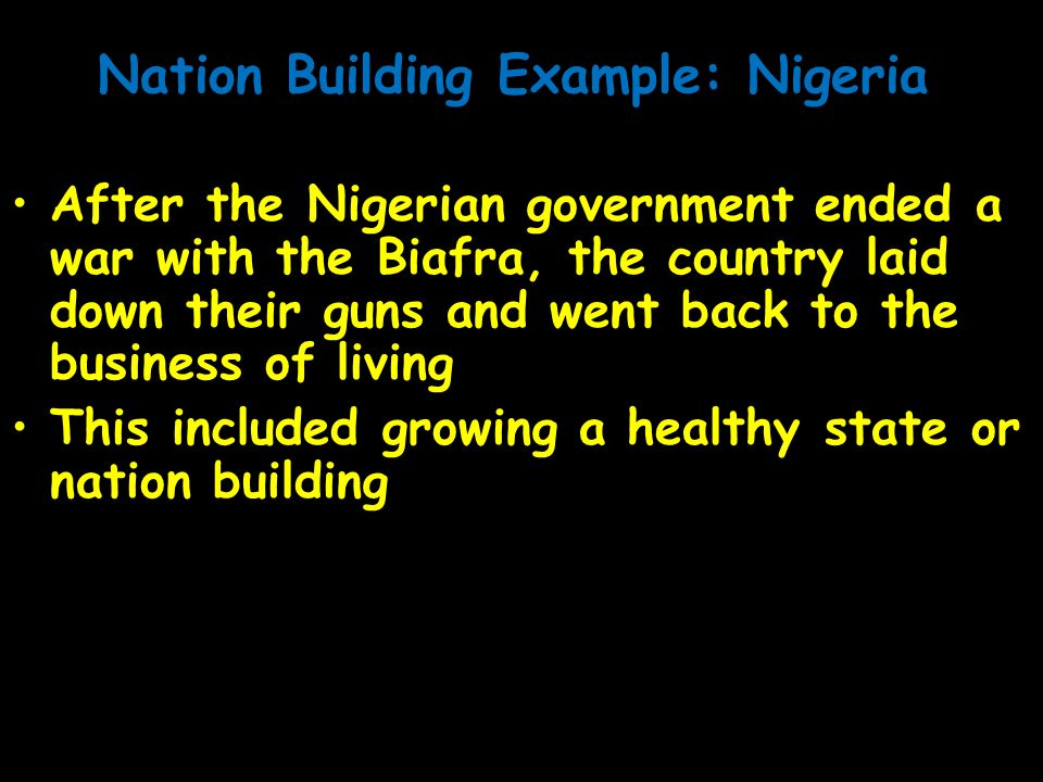 Nation Building Example: Nigeria