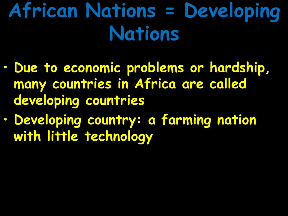 African Nations = Developing Nations