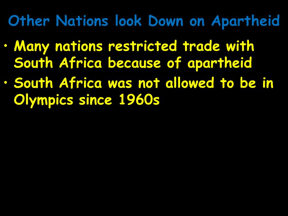 Other Nations look Down on Apartheid