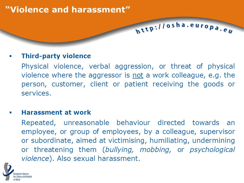 Violence and harassment