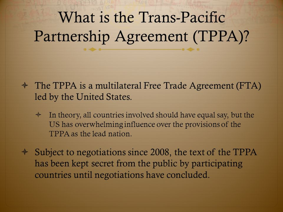 Understanding The Trans Pacific Partnership Agreement Tppa Ppt