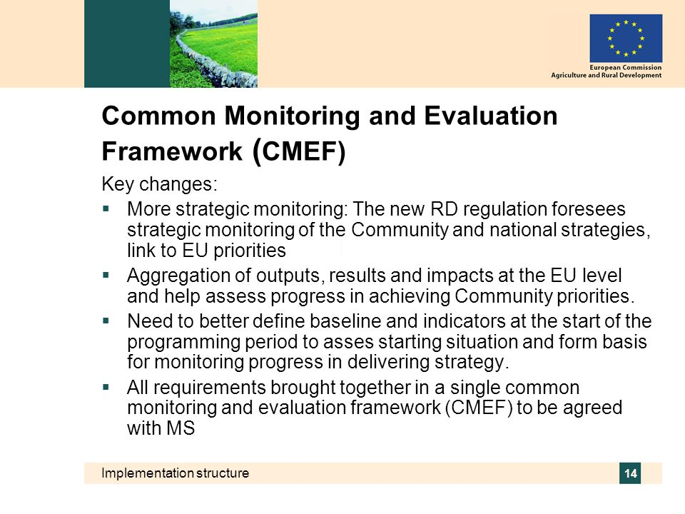Common Monitoring and Evaluation Framework (CMEF)