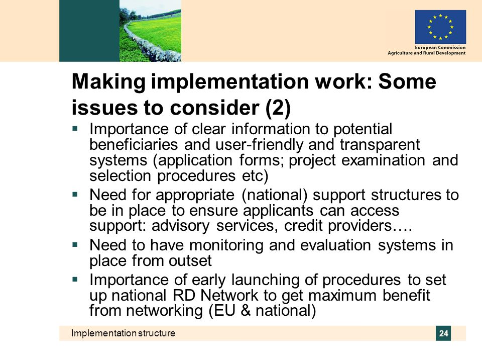 Making implementation work: Some issues to consider (2)