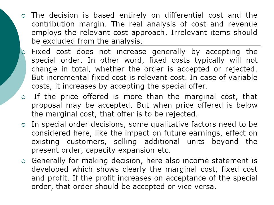 Accept Or Reject Special Order Decision - ppt video online