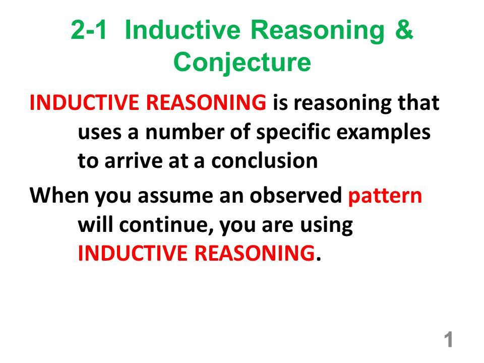 2 1 Inductive Reasoning Conjecture Ppt Download