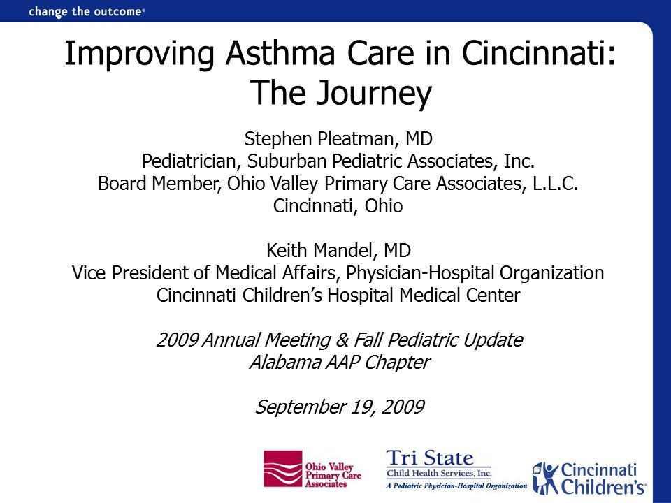 Improving Asthma Care In Cincinnati The Journey Ppt Download