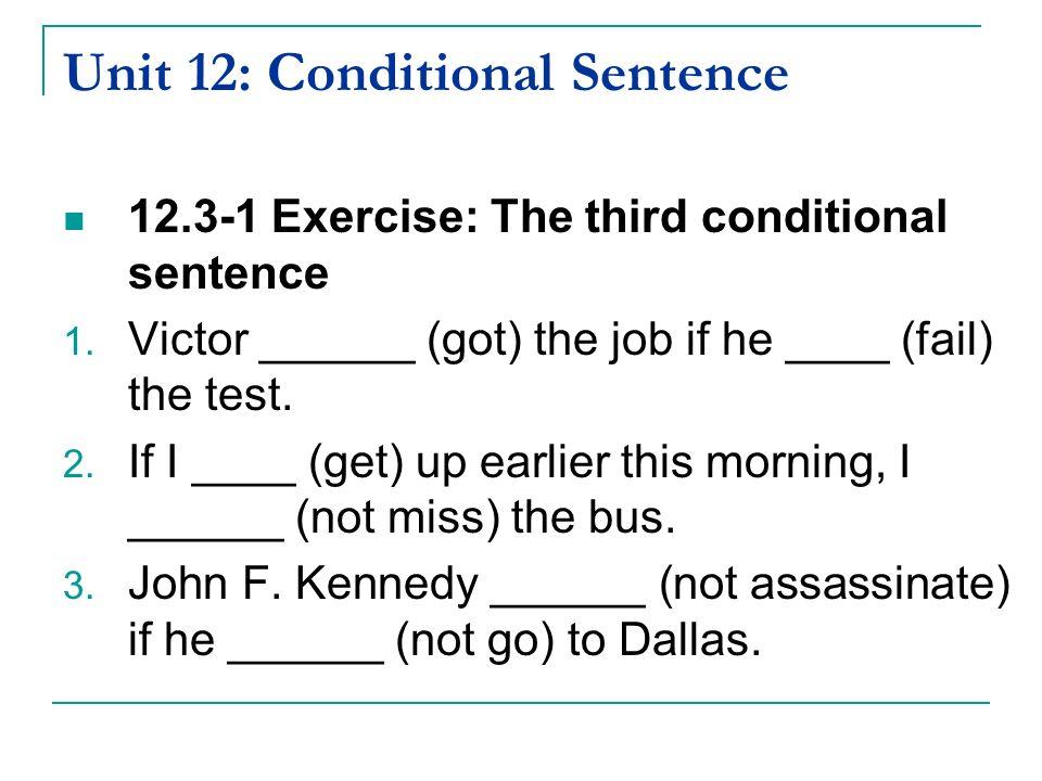 Unit 12: Conditional Sentence - ppt video online download