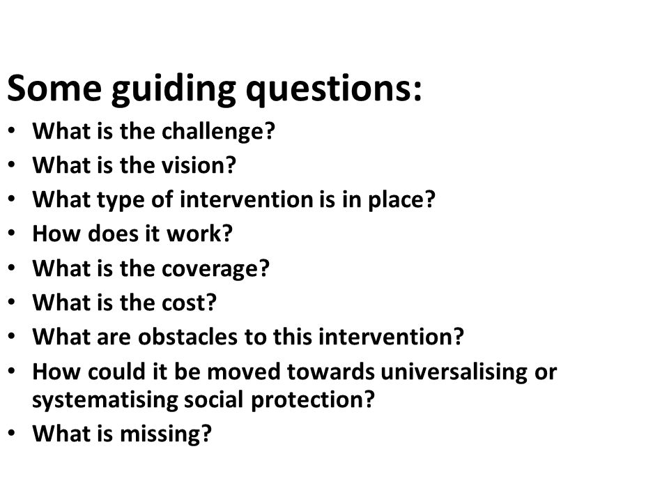 Some guiding questions: