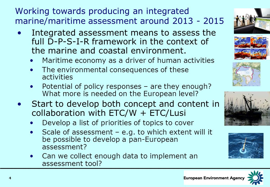 Working towards producing an integrated marine/maritime assessment around