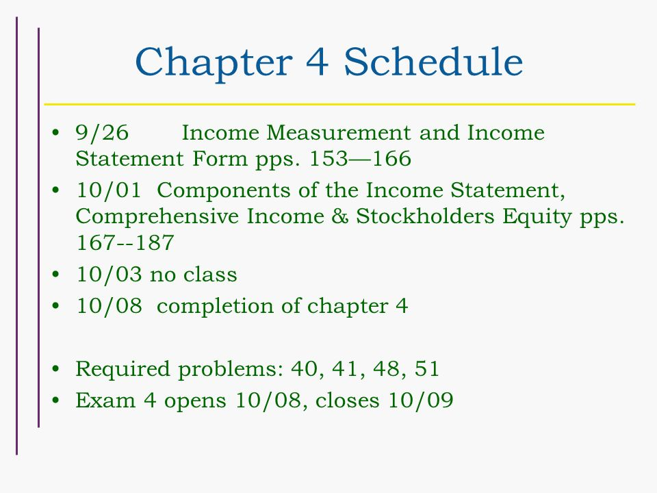 Chapter 4 Schedule 9/26 Income Measurement and Income Statement Form ...